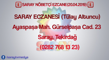 20.04.2019 Saray Nöbetçi Eczane