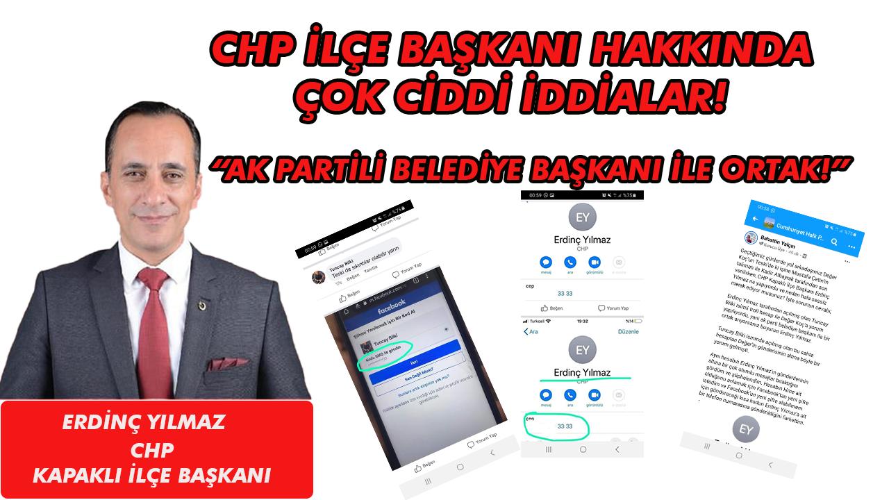 CHP Kapaklı İlçe Başkanı Erdinç YILMAZ Hakkında Sahte Hesap İddiası!