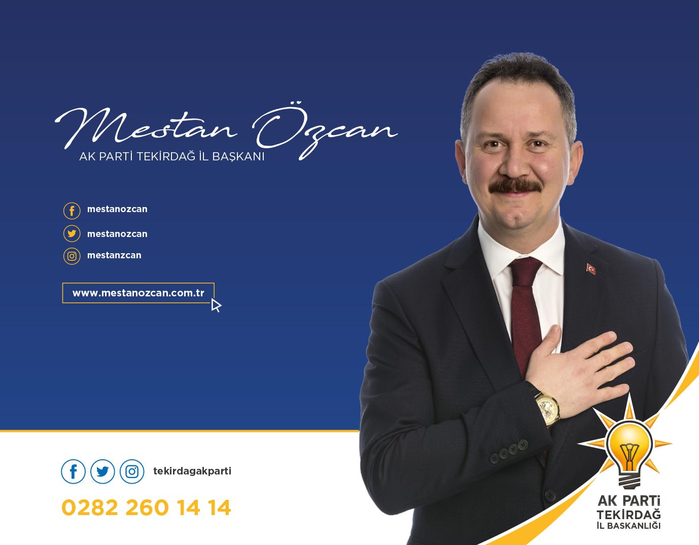 Ak Parti Tekirdağ İl Başkanı Mestan Özcan Yeni Yıl Mesajı
