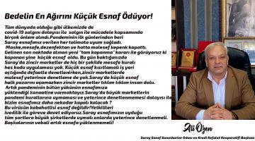"""Başkan Ali Özen """"Bedelin En Ağırını Küçük Esnaf Ödüyor!"""""""
