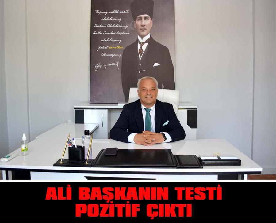 Ali Başkan'ın PCR Testi Pozitif Çıktı!